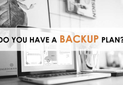 Do you have a Backup Plan?